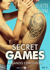 SECRET GAMES – JUGANDO CON FUEGO, VOL. 5