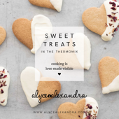 Sweet Treats in the Thermomix