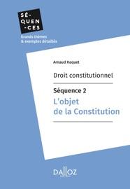 Droit Constitutionnel S Quence 2 L Objet De La Constitution