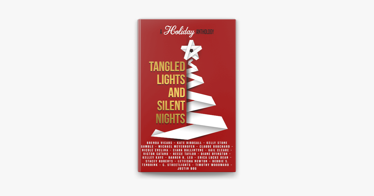 Tangled Lights And Silent Nights A Holiday Anthology On Apple Books