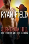 Glendora Hill The Sheriff And The Outlaw