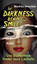 Die Dunkelheit  hinter dem Lächeln