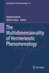The Multidimensionality Of Hermeneutic Phenomenology