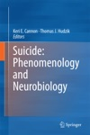Suicide Phenomenology And Neurobiology