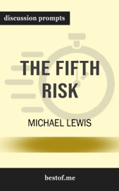 The Fifth Risk: by Michael Lewis (Discussion Prompts) PDF Download