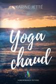 Yoga Chaud  Nouvelle lesbienne, romance lesbienne
