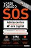 Yordi Rosado - S.O.S. Adolescentes fuera de control en la era digital (capítulo de regalo) ilustración