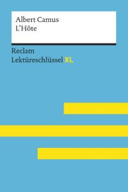 L'Hôte von Albert Camus: Reclam Lektüreschlüssel XL