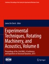 Experimental Techniques Rotating Machinery And Acoustics Volume 8