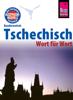 Martin Wortmann - Reise Know-How Sprachführer Tschechisch - Wort für Wort: Kauderwelsch-Band 32 Grafik
