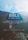 Bible In A Year - Part 1 - January To June