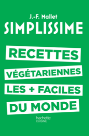 Simplissime - Recettes végétariennes