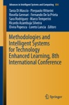 Methodologies And Intelligent Systems For Technology Enhanced Learning 8th International Conference