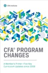 CFA Program Changes A Members PrimerFive Key Curriculum Updates Since 2008
