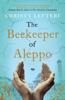 Christy Lefteri - The Beekeeper of Aleppo artwork