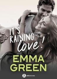 It's Raining Love!