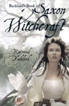 Bucklands Book Of Saxon Witchcraft