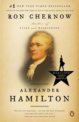 Alexander Hamilton - Ron Chernow book