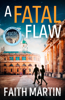 Faith Martin - A Fatal Flaw artwork