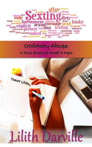 Ordinary Abuse: A true story of incest & rape Book Review