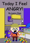 Today I Feel Angry