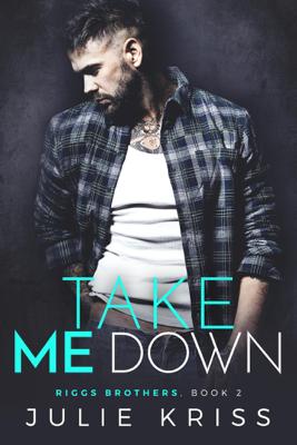 Take Me Down - Julie Kriss book