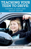 Emily Vitan - Teaching Your Teen to Drive: Raising a Safe and Smart Driver  arte