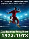 Das Deutsche Fuballjahr 1972  1973