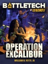 BattleTech Legends Operation Excalibur
