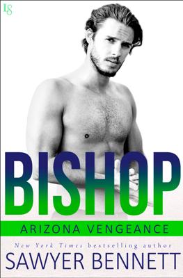 Bishop - Sawyer Bennett book