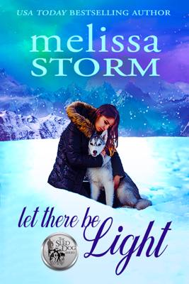 Let There Be Light - Melissa Storm book