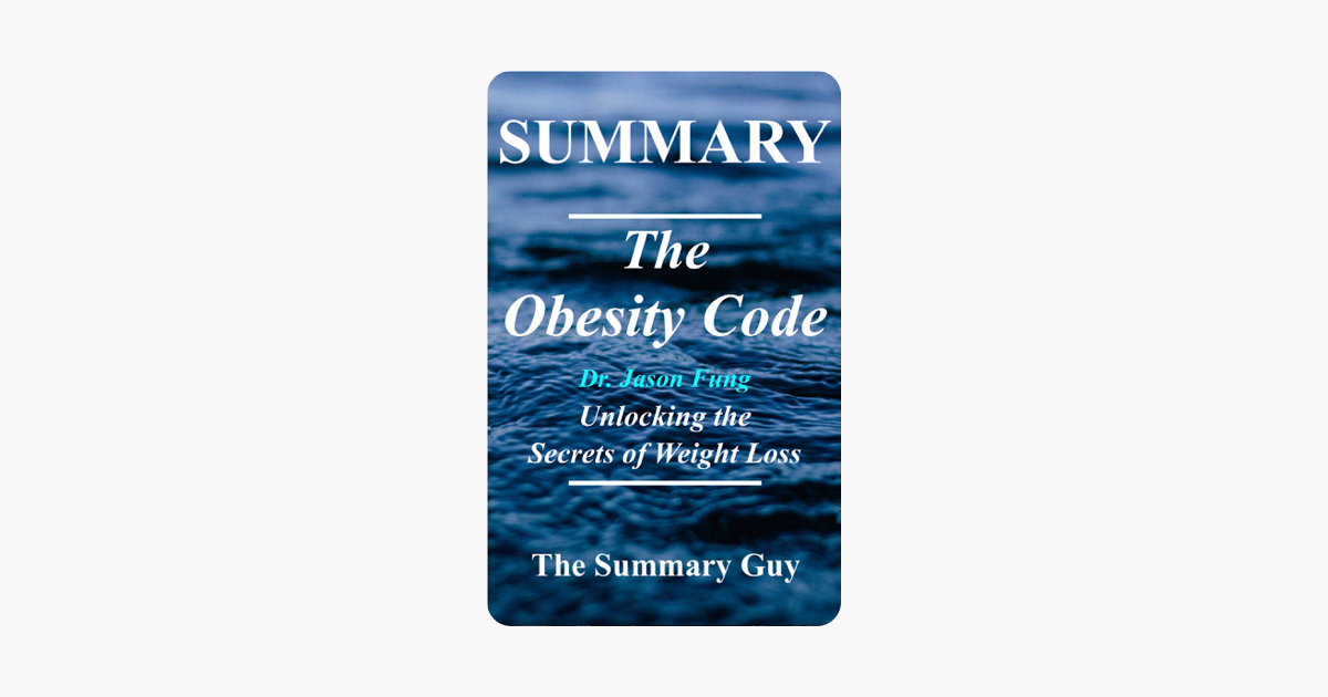 The Obesity Code - The Summary Guy