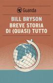 Download and Read Online Breve storia di (quasi) tutto