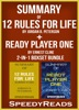 Summary of 12 Rules for Life: An Antidote to Chaos by Jordan B. Peterson  + Summary of Ready Player One by Ernest Cline 2-in-1 Boxset Bundle