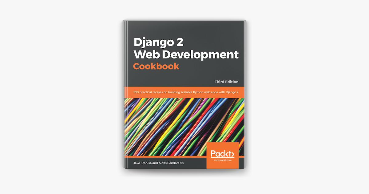 Django 2 Web Development Cookbook On Apple Books