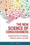 The New Science Of Consciousness