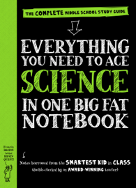 Everything You Need to Ace Science in One Big Fat Notebook book