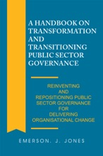 A Handbook on Transformation and Transitioning Public Sector Governance