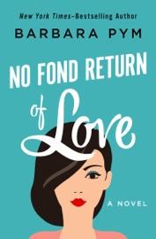 No Fond Return of Love PDF Download