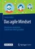 Das agile Mindset - Svenja Hofert