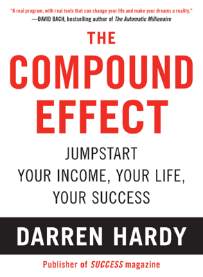 The Compound Effect - Darren Hardy book
