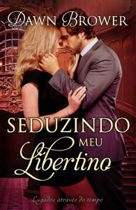 Seduzindo meu Libertino Book Cover