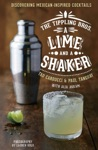 A Lime And A Shaker