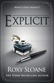 Explicit - Roxy Sloane book summary