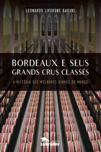 Bordeaux e seus Grands Crus Classés Book Cover