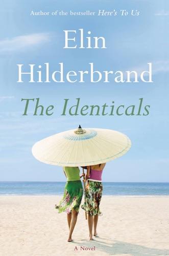 Elin Hilderbrand - The Identicals