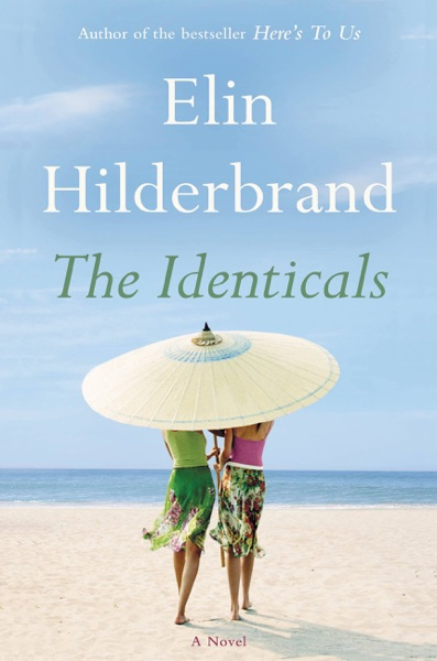 The Identicals - Elin Hilderbrand book cover