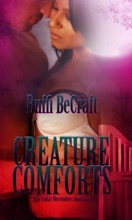 Creature Comforts; Blue-Collar Werewolves IV