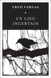 Un lieu incertain