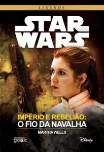 Star Wars: Império e rebelião: O fio da Navalha